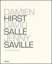 Damien Hirst, David Salle, Jenny Saville. The Bilotti Chapel. Catalogo della mostra (Roma, 11 maggio-1 ottobre 2006)