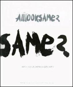 Libro Alllooksame? Artchinajapankoreart-Artecinagiapponecorearte. Catalogo della mostra (Torino, 8 novembre 2006-11 gennaio 2007)