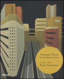 Irrazionalismo urbano. Ediz. italiana e inglese