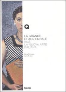 La Grande Quadriennale. 1935, la nuova arte italiana.pdf