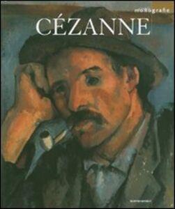 Foto Cover di Cézanne, Libro di  edito da Mondadori Electa