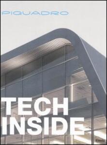 Libro Piquadro. Tech Inside. Ediz. italiana
