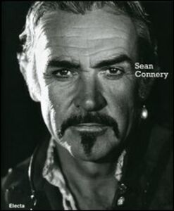 Foto Cover di Sean Connery. Ediz. italiana e inglese, Libro di  edito da Mondadori Electa