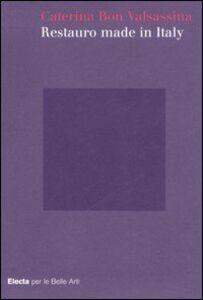 Foto Cover di Restauro made in Italy, Libro di Caterina Bon Valsassina, edito da Mondadori Electa