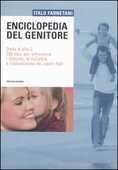 Libro Enciclopedia del genitore. Dalla A alla Z, 700 voci per affrontare i disturbi, le malattie e l'educazione dei nostri figli Italo Farnetani