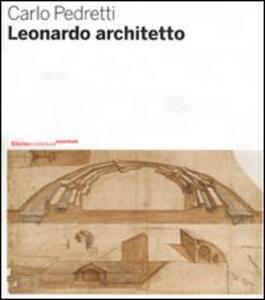 Leonardo architetto - Carlo Pedretti - copertina