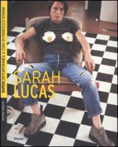 Libro Sarah Lucas Michele Robecchi