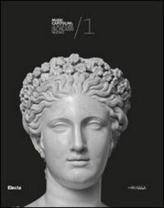 Libro Le sculture del Palazzo Nuovo. Musei Capitolini. Vol. 1