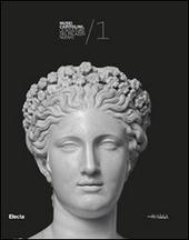 Le sculture del Palazzo Nuovo. Musei Capitolini. Vol. 1