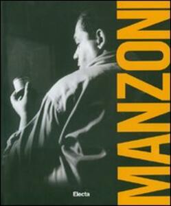 Piero Manzoni. Catalogo della mostra (Napoli, 20 maggio-24 settembre 2007)