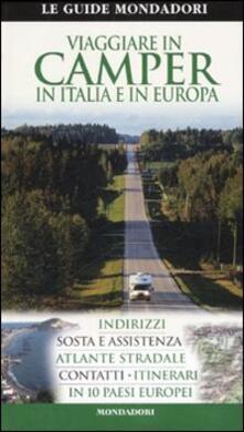 Secchiarapita.it Viaggiare in camper in Italia e in Europa Image