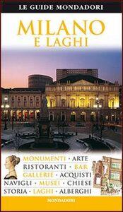 Foto Cover di Milano e laghi, Libro di  edito da Mondadori Electa