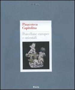 Pinacoteca Capitolina. Porcellane europee e orientali