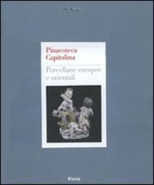 Pinacoteca Capitolina. Porcellane europee e orientali - copertina