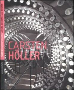 Foto Cover di Carsten Höller, Libro di Caroline Corbetta, edito da Mondadori Electa