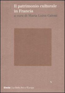 Libro Il patrimonio culturale in Francia