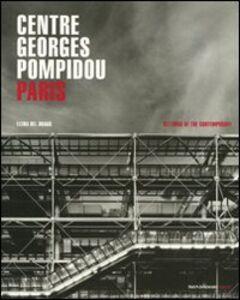 Foto Cover di Centre Georges Pompidou. Paris, Libro di Elena Del Drago, edito da Mondadori Electa