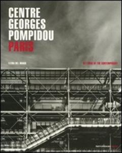 Libro Centre Georges Pompidou. Paris Elena Del Drago