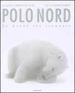 Polo Nord. Un mondo che scompare