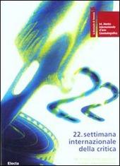 La Biennale di Venezia. 64ª mostra internazionale d'arte cinematografica. 22ª settimana internazionale della critica. Ediz. italiana e inglese