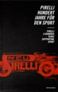 Pirelli. Centanni per lo sport-Pirelli. A Hundred Years supporting Sport.pdf