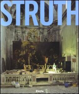 Thomas Struth. Catalogo della mostra (Napoli, 20 gennaio-28 aprile 2008)