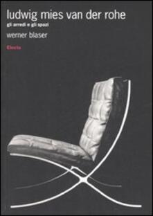 Premioquesti.it Ludwig Mies van der Rohe. Gli arredi e gli spazi Image