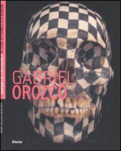 Libro Gabriel Orozco Sarah Cosulich Canarutto