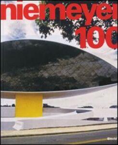 Foto Cover di Niemeyer 100. Catalogo della mostra (Torino, 26 giugno-30 settembre 2008), Libro di  edito da Mondadori Electa