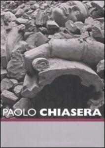 Paolo Chiasera. Catalogo della mostra (Roma, 29 maggio-31 agosto 2008) Ediz. italiana e inglese - copertina