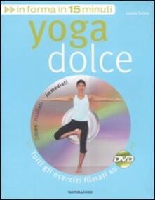 Promoartpalermo.it Yoga dolce. Con DVD Image