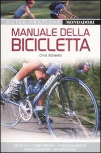 Libro Manuale della bicicletta Chris Sidwells