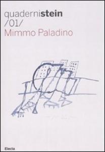 Libro Mimmo Paladino. Ediz. italiana e inglese Danilo Eccher