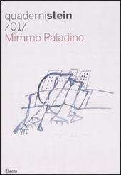 Mimmo Paladino. Ediz. italiana e inglese
