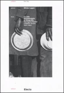 Voluntariadobaleares2014.es Lo stile documentario in fotografia. Da August Sander a Walker Evans (1920-1945) Image