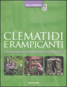 Libro Clematidi e rampicanti David Gardner