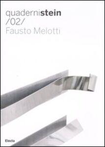 Libro Fausto Melotti. Ediz. italiana e inglese