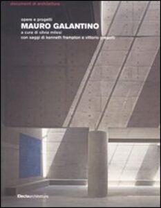 Foto Cover di Mauro Galantino. Opere e progetti, Libro di  edito da Mondadori Electa