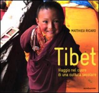 Tibet. Viaggio nel cuore di una cultura secolare
