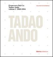 Tadao Ando. Vol. 1
