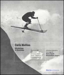Carlo Mollino. Introduzione al discesismo (rist. anast.)