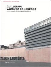 Guillermo Vazquez Consuegra