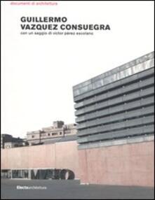 Guillermo Vazquez Consuegra. Ediz. illustrata.pdf
