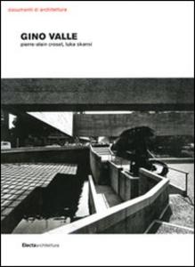 Libro Gino Valle Pierre-Alain Croset , Luka Skansi
