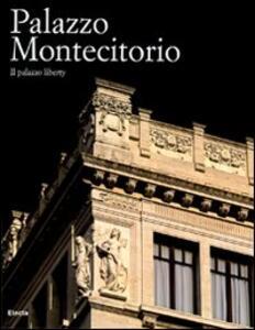 Palazzo Montecitorio. Il palazzo liberty