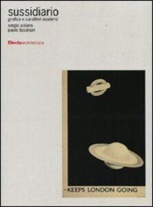 Libro Sussidiario. Grafica e caratteri moderni Sergio Polano , Paolo Tassinari