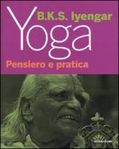 Yoga. Pensiero e pratica