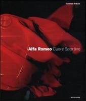 Alfa Romeo. Cuore sportivo