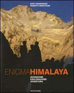 Libro Enigma Himalaya. Invenzione, esplorazione, avventura Kurt Diemberger , Roberto Mantovani
