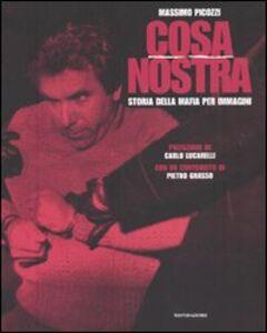 Libro Cosa Nostra. Storia della mafia per immagini Massimo Picozzi